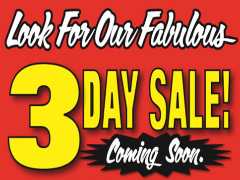 Our Fabulous 3 Day Sale
